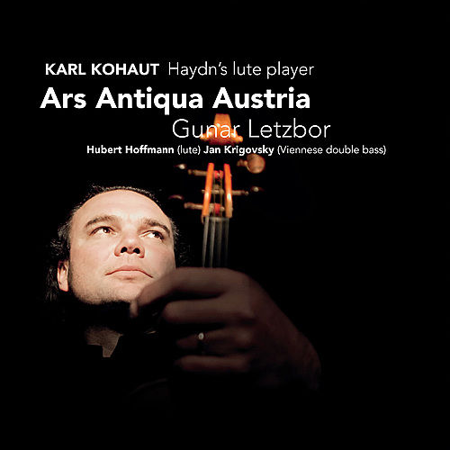 Karl Kohaut - Haydn's Lute Player by Ars Antiqua Austria