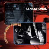 Loaded With Power by Sensational
