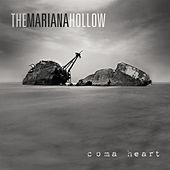 Coma Heart by The Mariana Hollow