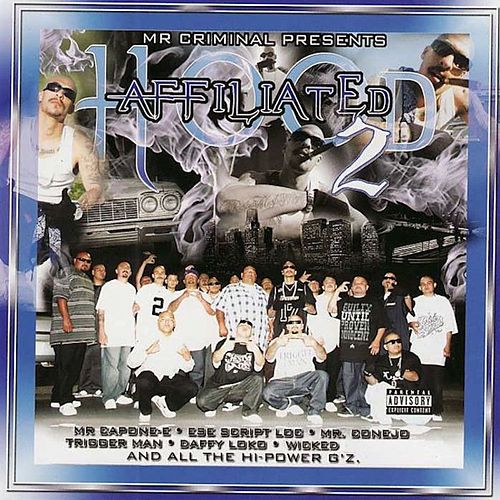 Hood Affiliated Part 2 by Mr. Criminal