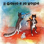 Il gatto e la volpe by Cicci Santucci