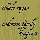 Chuck Ragan - Anderson Family Bluegrass von Various Artists