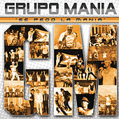 Se Pego La Mania by Grupo Mania