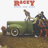 Smash and Grab by Racey