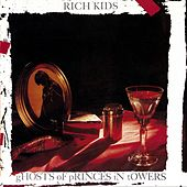 Ghosts of Princes in Towers by Rich Kids