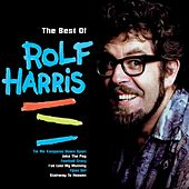 The Best Of Rolf Harris by Rolf Harris