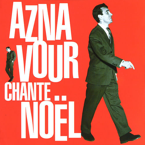 Aznavour chante noël by Charles Aznavour