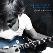 Colgando en tus manos Remixes - EP by Carlos Baute