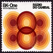 Rádio do Canibal [with Benzilla] by BK-One