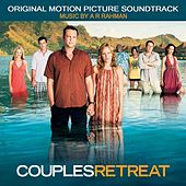 Couples Retreat: Original Motion Picture Soundtrack by A.R. Rahman