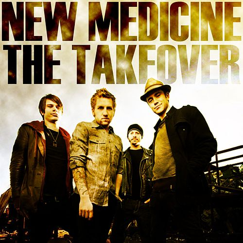 The Takeover by New Medicine