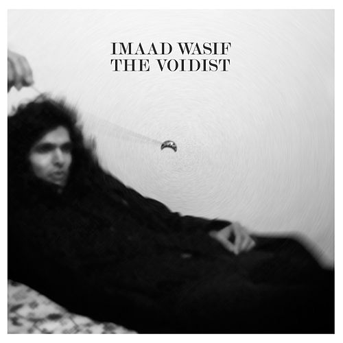 The Voidist by Imaad Wasif
