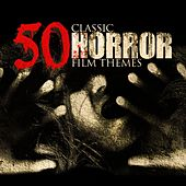 50 Classic Horror Film Themes by Various Artists