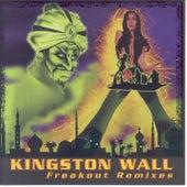 Freakout Remixes by Kingston Wall