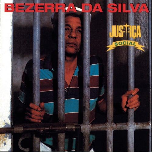 Justiça Social by Bezerra Da Silva