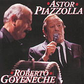 Astor Piazzolla/ Roberto Goyeneche by Various Artists
