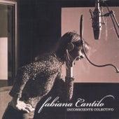 Inconsciente Colectivo by Fabiana Cantilo