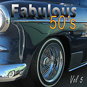 The Fabulous Fifties Vol 5 by Various Artists