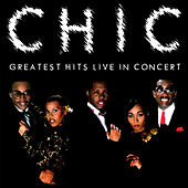 Greatest Hits Live In Concert by Chic
