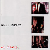 El Diablo by Will Haven
