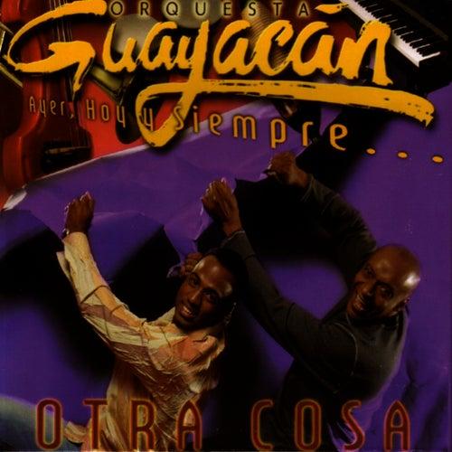 Otra Cosa by Guayacan Orquesta