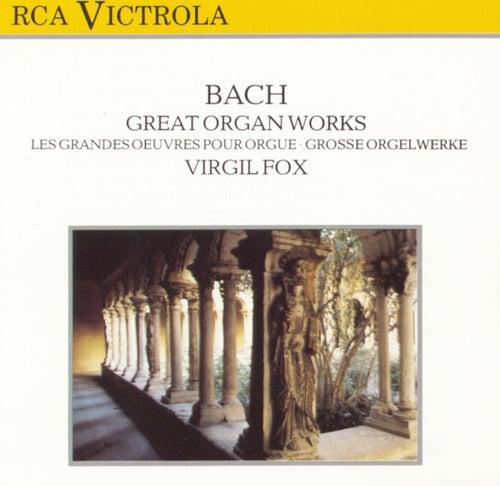 Great Organ Works by Johann Sebastian Bach