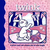 Twink by Twink
