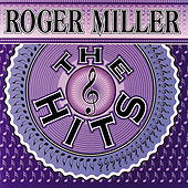 The Hits by Roger Miller