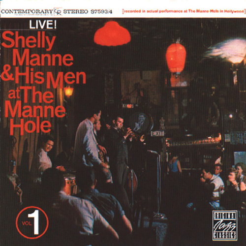 At The Manne-Hole Vol. 1 by Shelly Manne
