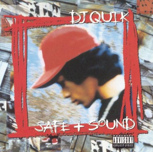 Safe & Sound by DJ Quik