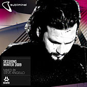Subliminal Sessions Winter 2009 mixed by Steve Angello by Various Artists