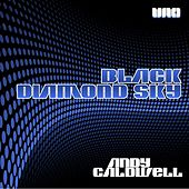 Black Diamond Sky by Andy Caldwell