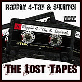 The Lost Tapes by Rappin' 4-Tay
