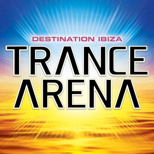 Trance Arena Vol 1 by Various Artists