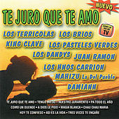Te Juro Que Te Amo by Various Artists