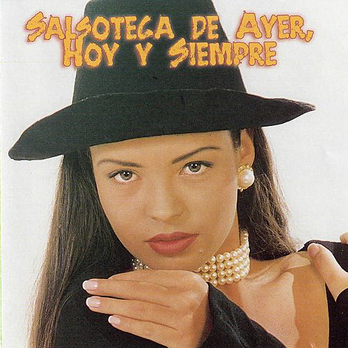 Salsoteca de Ayes, Hoy y Siempre by Various Artists