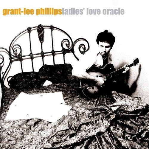 Ladies' Love Oracle by Grant-Lee Phillips
