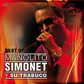 Best Of Manolito Simonet by Manolito Simonet Y Su Trabuco