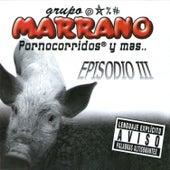 Episodio III by Grupo Marrano