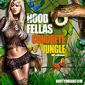 Concrete Jungle by Hood Fellas