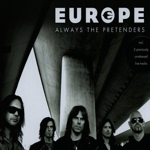 Always The Pretenders by Europe