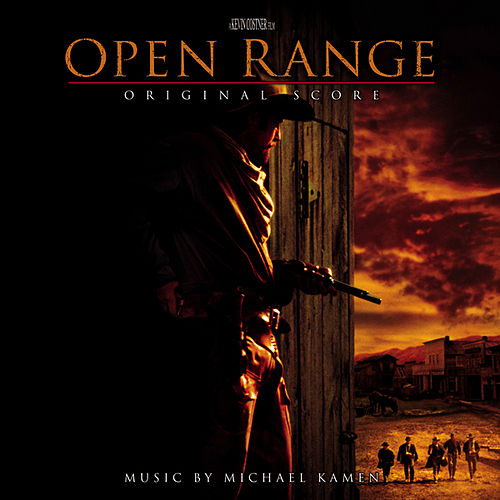 Open Range by Michael Kamen