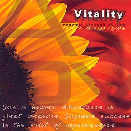 Vitality Renewal Through Rhythm by Various Artists