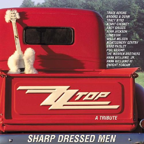 Sharp Dressed Men: A Tribute To ZZ Top by Various Artists