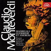 Monteverdi: Madrigalli Guerrieri et Amorosi by Jitka Cechova