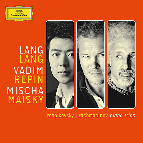 Tchaikovsky/Rachmaninov: Piano Trios by Lang Lang