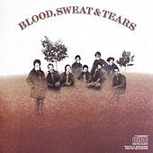Blood, Sweat & Tears by Blood, Sweat & Tears