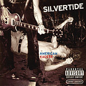 American Excess by Silvertide