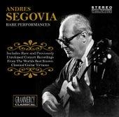 Rare Performances by Andres Segovia
