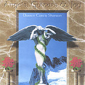 Angels, Guitars, And Joy by Darren Curtis Skanson